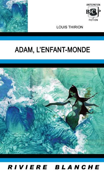Adam, L´Enfant-Monde