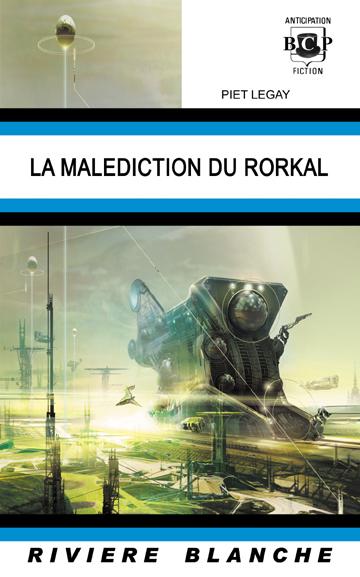 La Malédiction du Rorkal