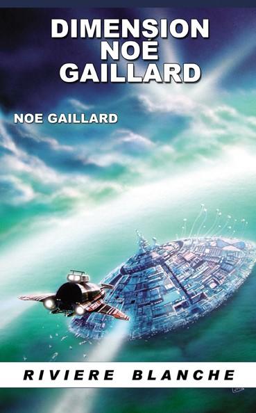 Dimension Noe Gaillard