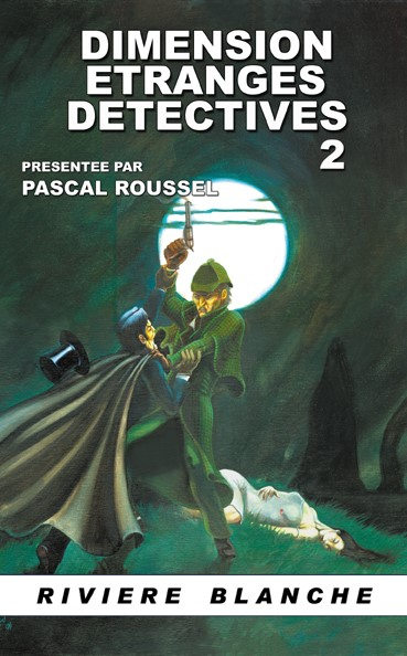 Dimension Etranges Détectives Tome 2