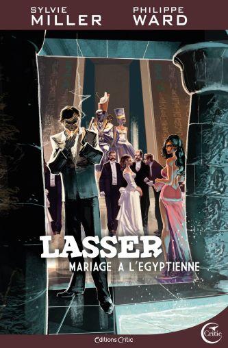 Lasser, détective des dieux, Tome 2 : Mariage à l'Egyptienne