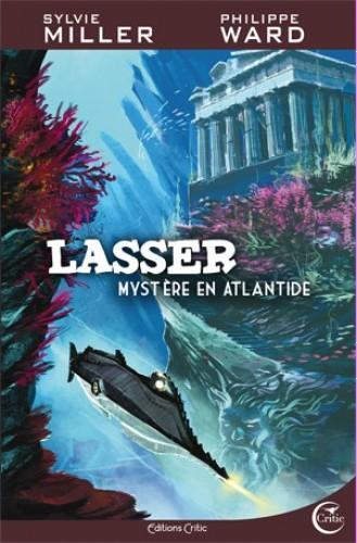 Lasser, détective des dieux, Tome 3 : Mystère en Atlantide