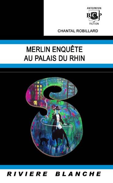 Merlin enquête au Palais du Rhin